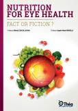 Nutrition for eye health: fact or fiction?